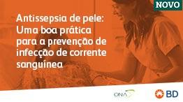 Antissepsia de pele: Uma boa prática para prevenção de infecção