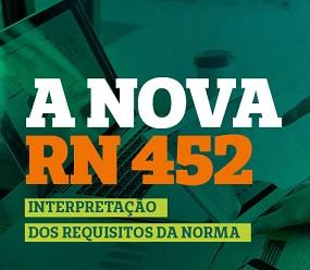 A NOVA RN 452 – INTERPRETAÇÃO DOS REQUISITOS DA NORMA (EAD)