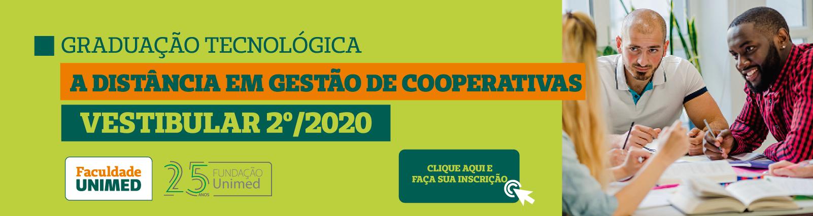 Vestibular 2º/2020 Graduação Tecnológica a Distância em Gestão de Cooperativas